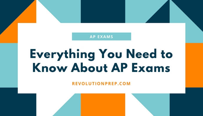 Everything You Need to Know About AP Exams
