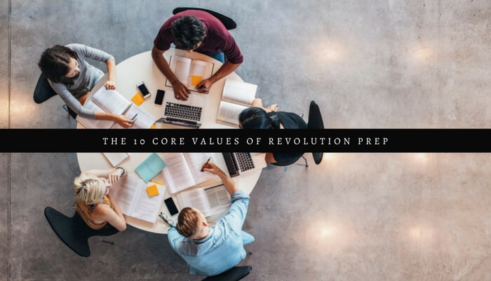 The 10 Core Values of Revolution Prep